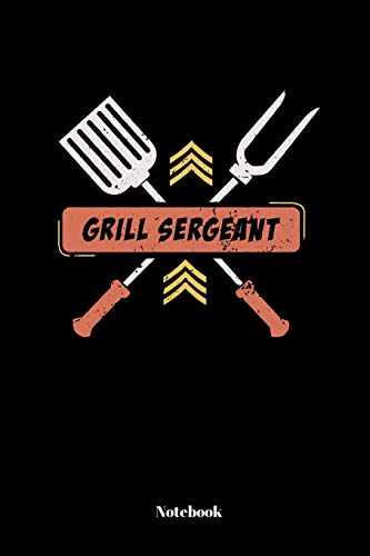 Grill Sergeant: Notebook Journal School College | 110 Pages | Lined Ruled | 6