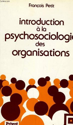 Introduction à la psychosociologie des organisations