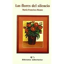 Las flores del silencio