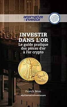 Investir dans l'or: Le guide pratique des pièces d'or à l'or crypto