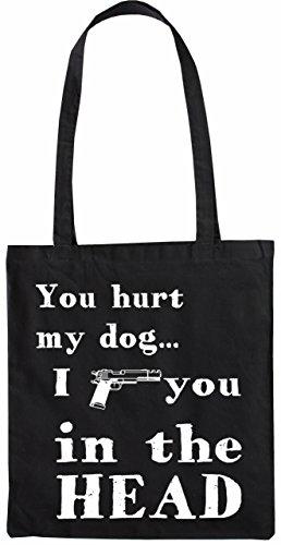 Mister Merchandise Tote Bag You hurt my Do - I shoot you in the head Borsa Bagaglio , Colore: Nero Nero