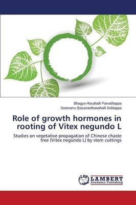 role-of-growth-hormones-in-rooting-of-vitex-negundo-l-by-author-hosahalli-published-on-july-2014