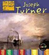 The Life and Work of Joseph Turner Paperback (First Library:)