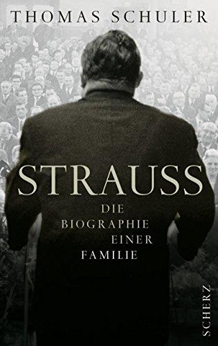 Strauss: Die Biographie einer Familie