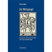 Der Weltspiegel (Schweizer Texte, Neue Folge)