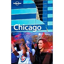 Chicago: City Guide (LONELY PLANET CHICAGO)