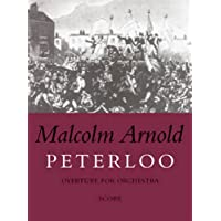 Peterloo Overture: Overture For Orchestra Opus 97 Score