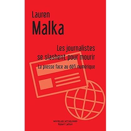 Les Journalistes se slashent pour mourir (Nouvelles mythologies)