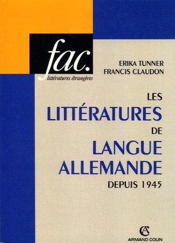 Les littératures de langue allemande depuis 1945