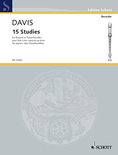 15 Studies: Sopran- oder Tenor-Blockflöte. (Edition Schott)