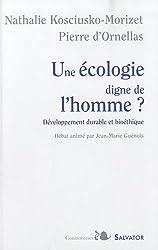 Une écologie digne de l'homme?