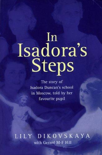 In Isadora's Steps por Lily Dikovskaya