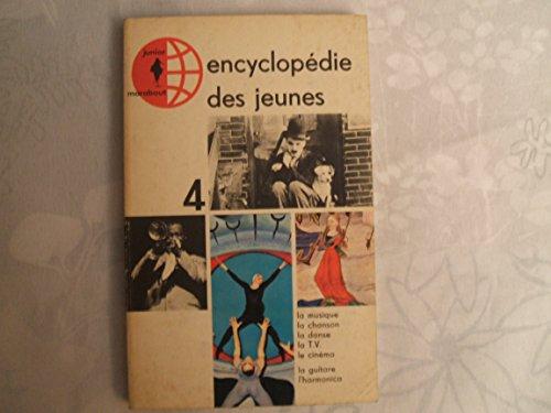 ENCYCLOPEDIE DES JEUNES//TOME 4//MARABOUT JUNIOR//LA MUSIQUE//LA CHANSON//LA DANSE//LA T.V//LE CINEMA//LA GUITARE//L'HARMONICA//EDITIONS JUNIOR MARABOUT//1965 par JEAN - JACQUES SCHELLENS
