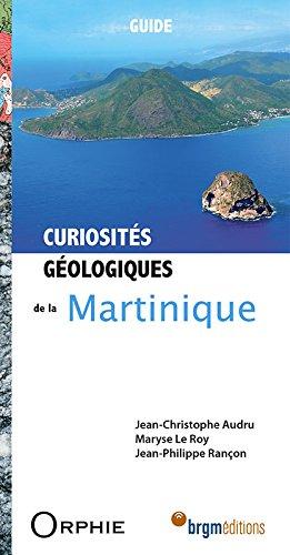 Curiosités géologiques de la Martinique