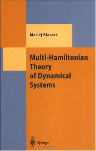 MULTI-HAMILTONIAN THEORY OF DYNAMICAL SYSTEMS. : With 9 figures par M. Blaszak
