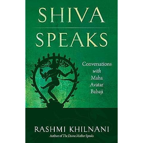 Shiva Speaks: Conversations with Maha Avatar Babaji (English Edition)