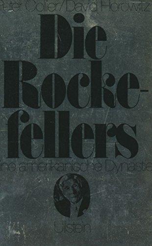 Die Rockefellers. Eine amerikanische Dynastie
