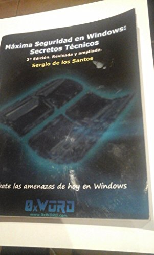 (3ª Ed.) Maxima Seguridad En Windows - Secretos Tecnicos