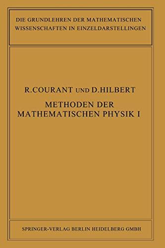 Methoden der Mathematischen Physik (Grundlehren der mathematischen Wissenschaften (12), Band 12)