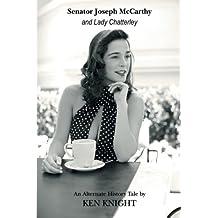 Senator Joseph McCarthy and Lady Chatterley by Ken Knight (2015-11-05)