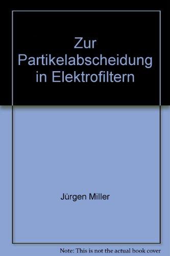 Zur Partikelabscheidung in Elektrofiltern