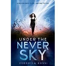 [{ Under the Never Sky By Rossi, Veronica ( Author ) Dec - 04- 2012 ( Paperback ) } ]