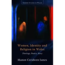 Women, Identity and Religion in Wales (Gender Studies in Wales)