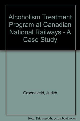 alcoholism-treatment-program-at-canadian-national-railways-a-case-study
