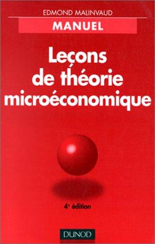 LECONS DE THEORIE MICROECONOMIQUE. 4ème édition