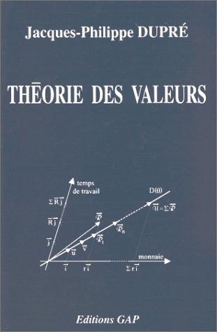 THEORIE DES VALEURS. Théorie économique et politique, 2ème édition