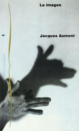 La imagen (Comunicación) por Jacques Aumont