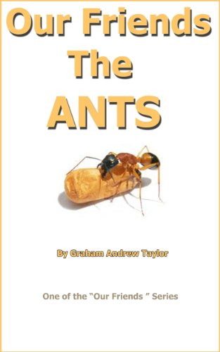 Our Friends the ANTS (English Edition) - Wissenschaft Ant Farm