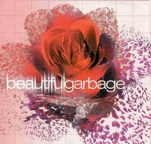 Beautifulgarbage [Vinyl LP]