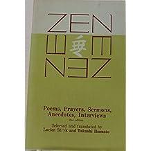 Zen: Poems, Prayers, Sermons, Anecdotes, Interviews