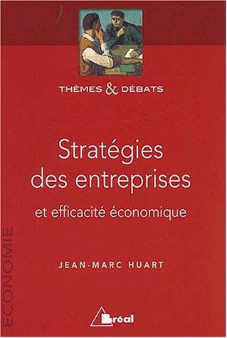 stratgies-des-entreprises-et-efficacit-conomique