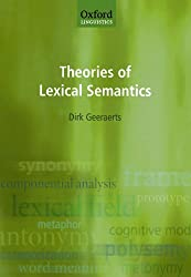 Theories Of Lexical Semantics (Oxford Linguistics)