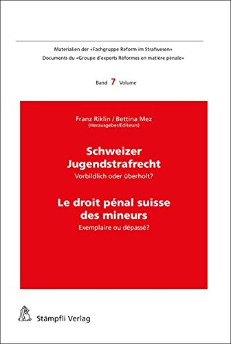 Schweizer Jugendstrafrecht / Le droit pénal des mineurs
