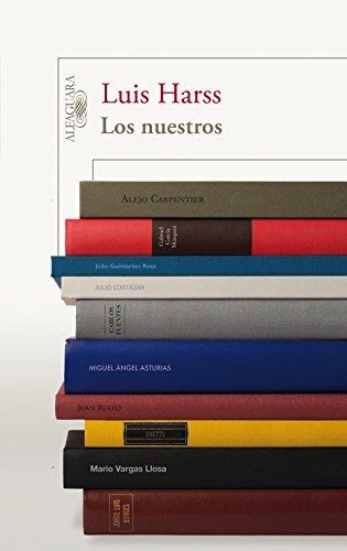 los nuestros (HISPANICA) por Harss  Luis Harss  Luis