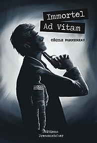 Immortel Ad Vitam par Cécile Pommereau
