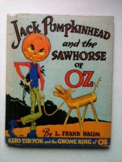 Jack Pumpkinhead & the Sawhorse of Oz