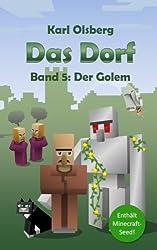 Das Dorf Band 5: Der Golem