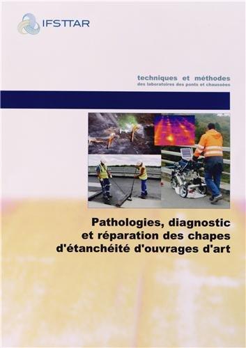 Pathologies, diagnostic et rparation des chapes d'tanchit d'ouvrages d'art : Guide technique