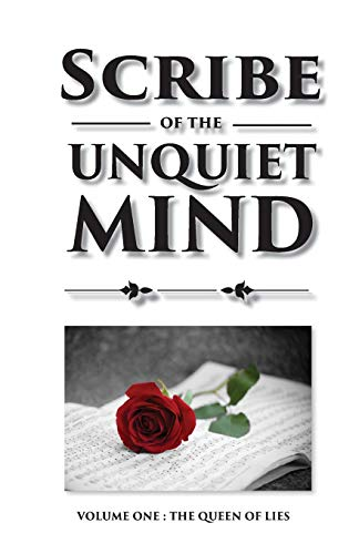 Scribe of the Unquiet Mind: The Queen of Lies por Vesko Denkov Dinev