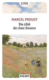 À la recherche du temps perdu (1) Du côté de chez Swann par Marcel Proust