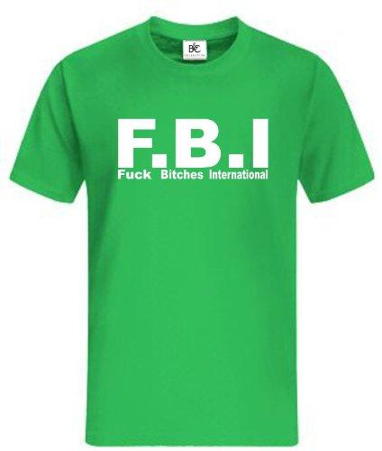 FBI Fuck Bitches T-Shirt Fun Shirt Fan Shirt Kult Sprüche Grün