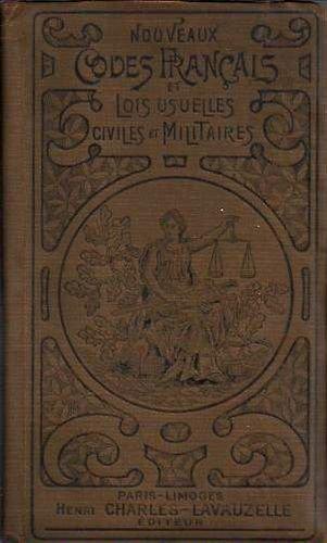 Nouveaux codes francais et lois usuelles civiles et militaires. par collectif