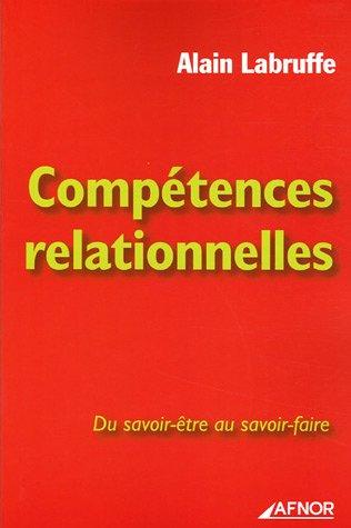 Compétences relationnelles : Du savoir-être au savoir-faire