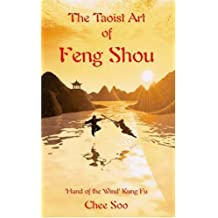 The Taoist Art of Feng Shou: 'Hand of the Wind ' Kung Fu (Taoist Arts of the Lee Style)