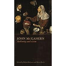 John McGahern: Authority and Vision