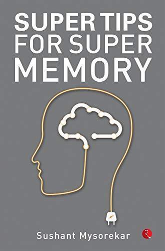 Super Tips for Super Memory